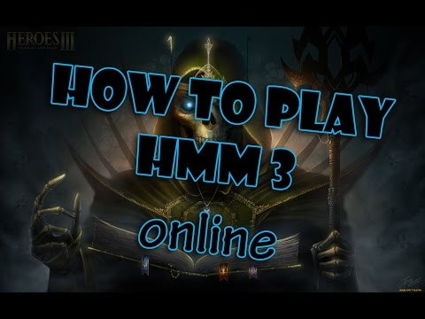 Как играть в Heroes 3 might and magic по сети?