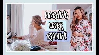 MORNING WORK ROUTINE | 15 WEEKS PREGNANT