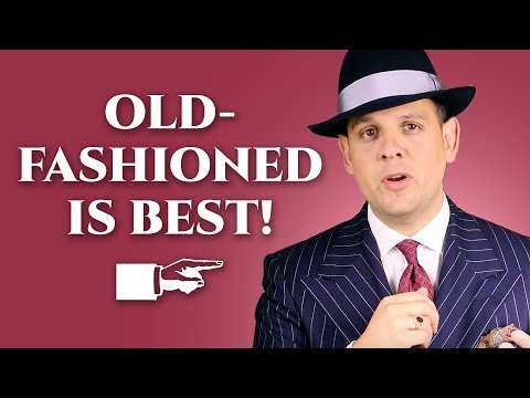 16 Things That Are Better the Old Fashioned Way - Gentleman's Gazette