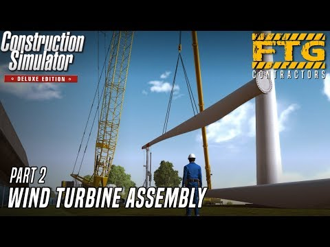 WIND TURBINE ASSEMBLY Part 2 w/ DUAL JOYSTICKS and WHEEL | CONSTRUCTION SIMULATOR (2015)