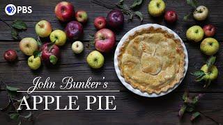 John Bunker's Apple Pie   Kitchen Vignettes   PBS Food