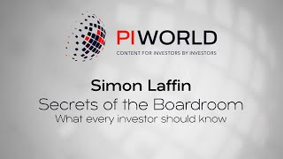 PIWORLD interview with Simon Laffin: Secrets of the Boardroom  What every investor should know