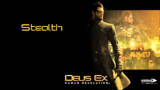 Deus Ex Human Revolution OST - Stealth + Mp3