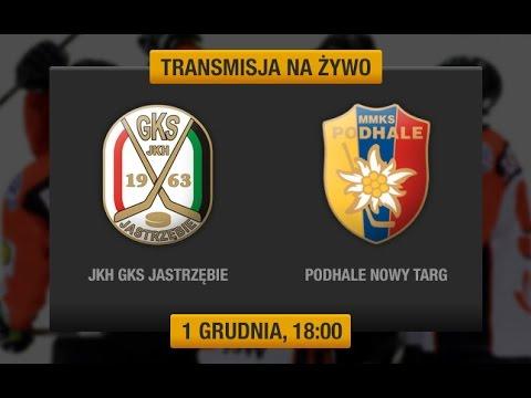 JKH GKS Jastrzębie - Tatryski Podhale Nowy Targ