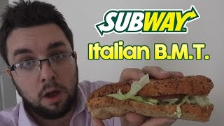 Subway Italian BMT Review