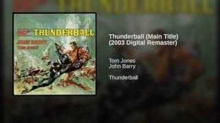 Video Thunderball (Main Title) (2003 Digital Remaster) download MP3, 3GP, MP4, WEBM, AVI, FLV Desember 2017