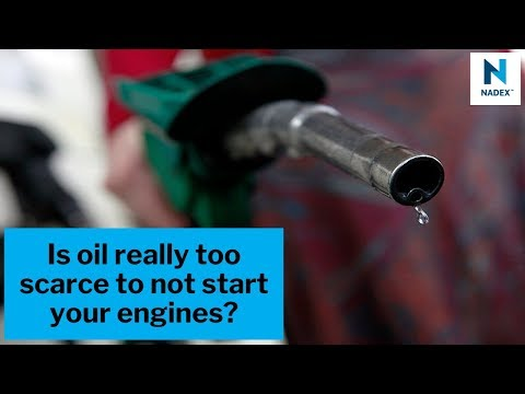 Is oil really too scarce to not start your engines?