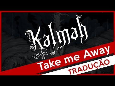 download Kalmah - Take me Away (Legendado)