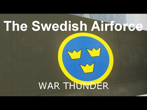 War Thunder - The Swedish Airforce