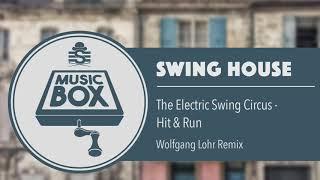 The Electric Swing Circus - Hit & Run (Wolfgang Lohr Remix) // Electro Swing