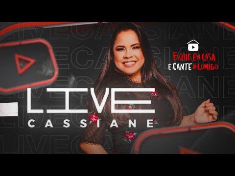 🔴LIVE CASSIANE  | #FiqueEmCasa e Cante #Comigo