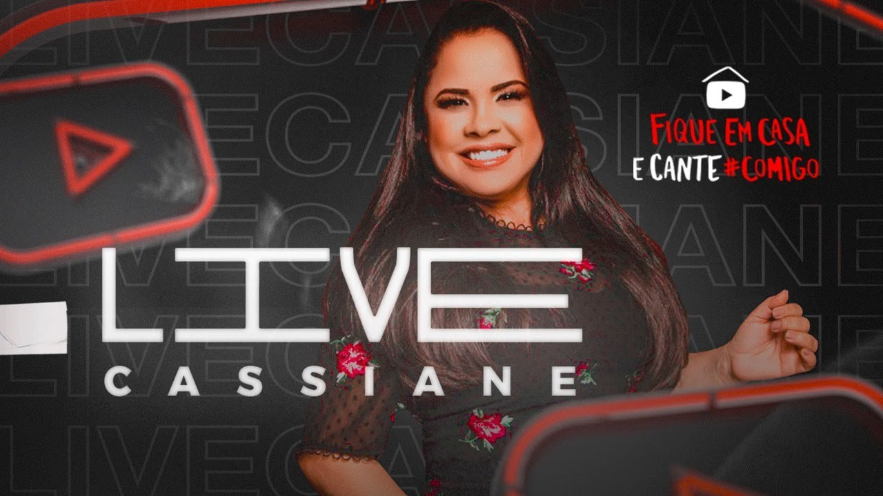 ?LIVE CASSIANE  | #FiqueEmCasa e Cante #Comigo