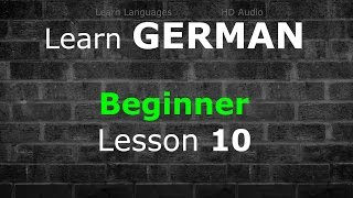 Learn German | Beginner Lesson 10 | 80 Min | Basic Vocabulary 500   Common Phrases   Verbs | LLHD♫