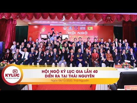 Kyluc.tv| Hội ngộ Kỷ lục gia Việt Nam lần 40 năm 2020 diễn ra thành công tại Thái Nguyên