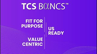 TCS BaNCS™ Universal Financial Solutions