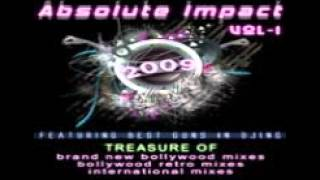 Aa Dekhe Zara Remix   Absolute Impact Vol 1 CD 1 by Dj Sachin