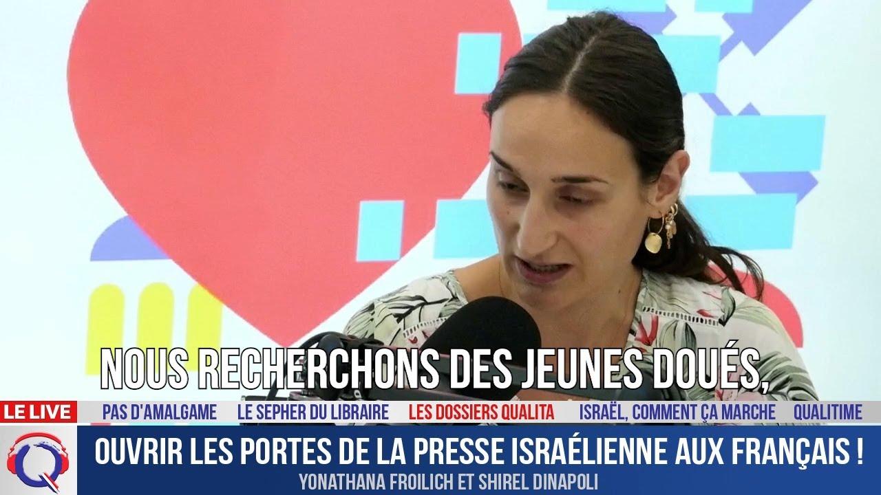 Ouvrir les portes de la presse israélienne aux Français ! - Dossier#228