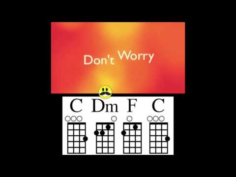 Don't Worry Be Happy Ukulele Chord Guide