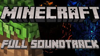 🎶Minecraft Full Complete Soundtrack 2019 [V2]🎶