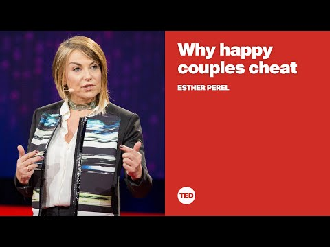 Why happy couples cheat   Esther Perel
