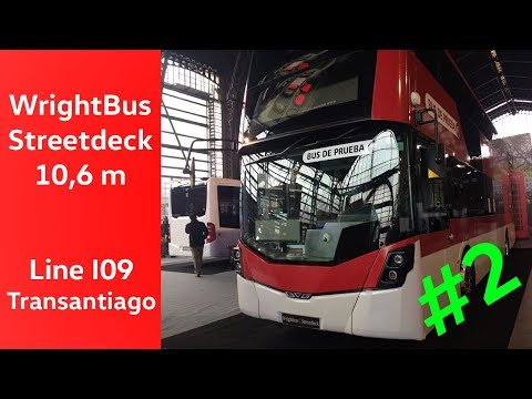 [SERVICE TRIAL] WrightBus Streetdeck 10.6 m - Buses Vule - Transantiago [Video #2]