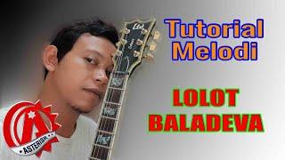 Tutorial melodi Lolot - Baladeva