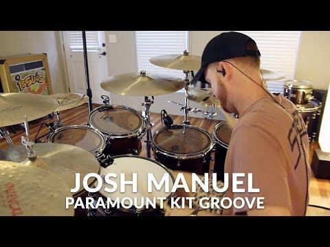 Josh Manuel - Paramount Kit Groove