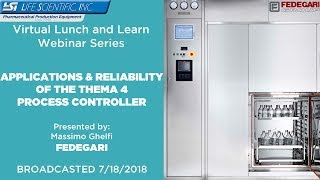 Lunch & Learn Webinar: Fundamentals of The Thema 4 Process Controller by Fedegari thumbnail