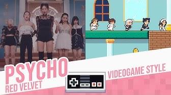 PSYCHO, Red Velvet - Videogame Style