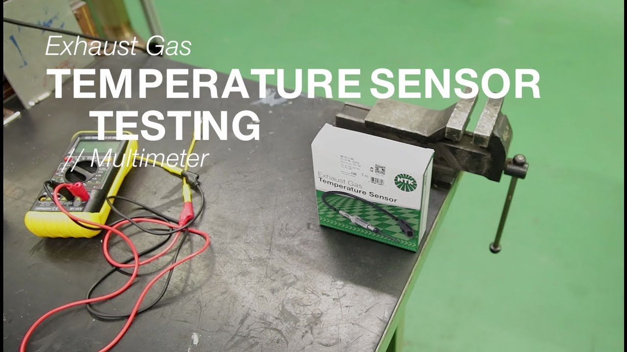 How to test NTK Exhaust Gas Temperature Sensors using a multimeter