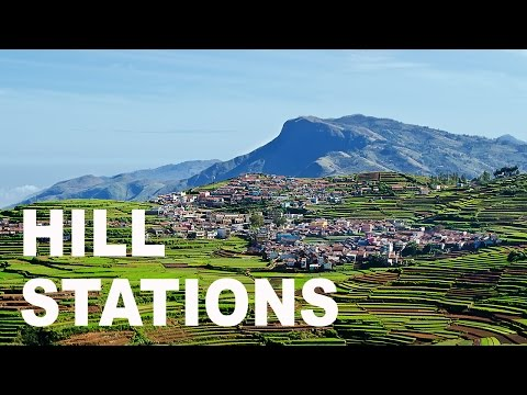 Top 80 Hill Stations of India [Part 1/8]. Tourist Attractions and Travel Destinations in India