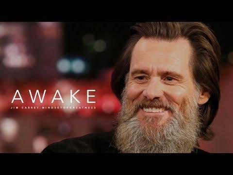 Jim Carrey - Awake | Spiritual Awakening Raising Consciousness