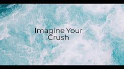 Crush imagines - YouTube