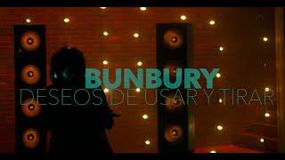 Bunbury - Deseos de usar y tirar (clip Oficial)