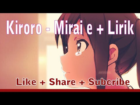 Lagu Sedih Jepang Tentang Ibu & Anak ( Kiroro - Mirai E + Lirik )