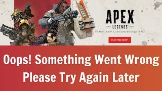 Apex Legends - How To Fix Oops! Something Went Wrong, Please Try Again Later 104 & 105 PS4, Xbox One