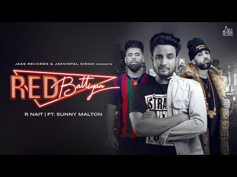 red-battiyan- -(full-hd)- -r-nait-ft.sunny-malton- -byg-byrd- -new-punjabi-songs-2019