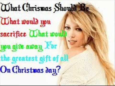 Hilary Duff - What Christmas should be [Lyrics].wmv