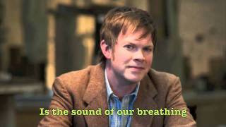 Watch Jason Gray The Sound Of Our Breathing video