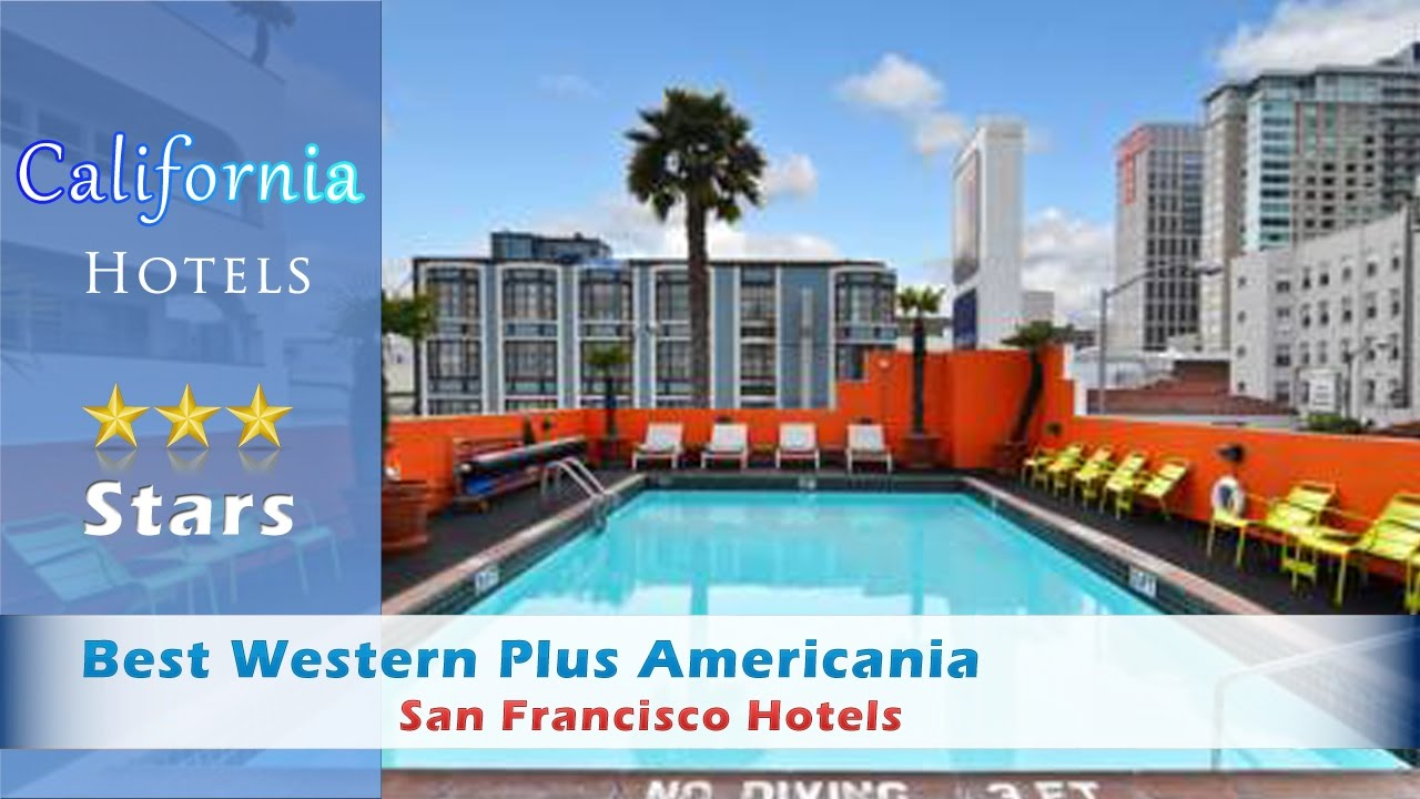 Best Western Plus Americania San Francisco Hotels California