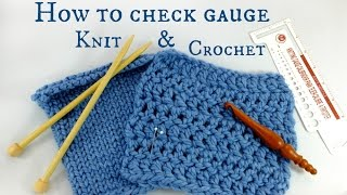 How to Make a Gauge Swatch & Check Gauge for Knitting & Crochet!