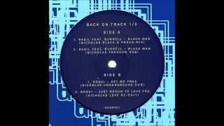 "Basil Hardhaus Feat. Burrell - ""Black Man"" (Nicholas Freedom Dub)"