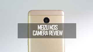 Meizu M3S Camera Review