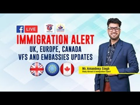 Immigration Alert - UK, Europe, Canada VFS And Embassies Updates.  🇬🇧🇪🇺🇨🇦