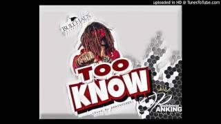 Rudebwoy Ranking - Too Know(Prod by Beats Hynex