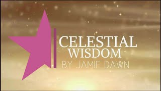 Celestial wisdom week of August 22-29, 2021