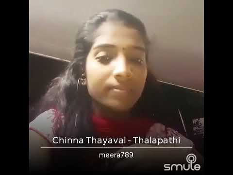 enjoy Smule - chinna thayaval from thalapathy