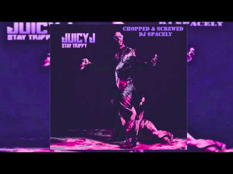 Juicy J - Stop It Chopped and Screwed
