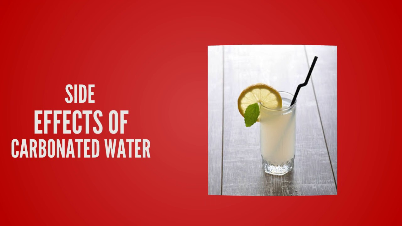 carbonated water side effects
