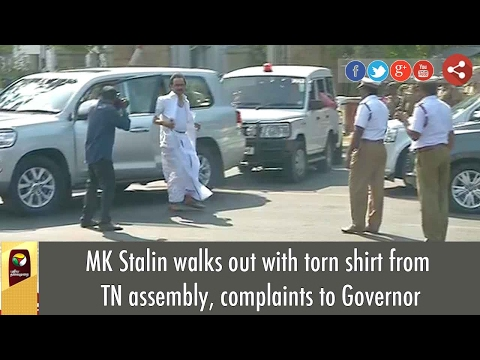 MK Stalin walks out with torn shirt from TN assembly, complaints to Governor